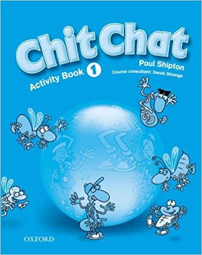 CHIT CHAT 1 ACTIVITY BOOK (Intenational English Edition)
