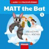 MATT the Bat 1 CD k UÈ (2)
