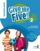 Give Me Five! Level 2 Teacher´s Book Pack
