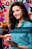 New Oxford Bookworms Library 2 The Summer Intern with Audio Mp3 Pack
