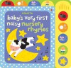 Baby´s Very First Noisy Nursery Rhymes