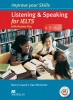 Improve Your Skills for IELTS 4.5-6 Listening & Speaking Student´s Book with Key, Audio CDs (2) & Macmillan Practice Online