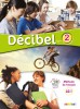 Décibel 2 Niveau A2.1 uèebnice + CD MP3 + DVD