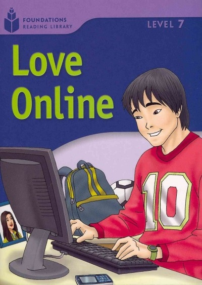 FOUNDATION READERS 7.5 - LOVE ONLINE