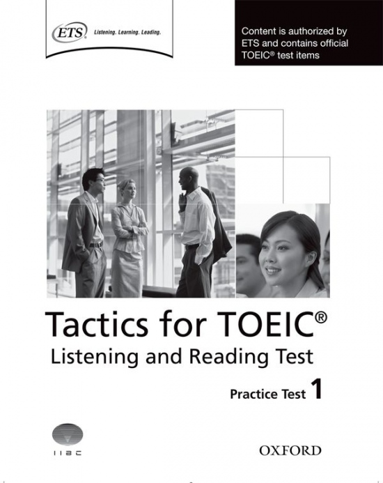 Tactics for TOEIC® Listening and Reading Practice Test 1