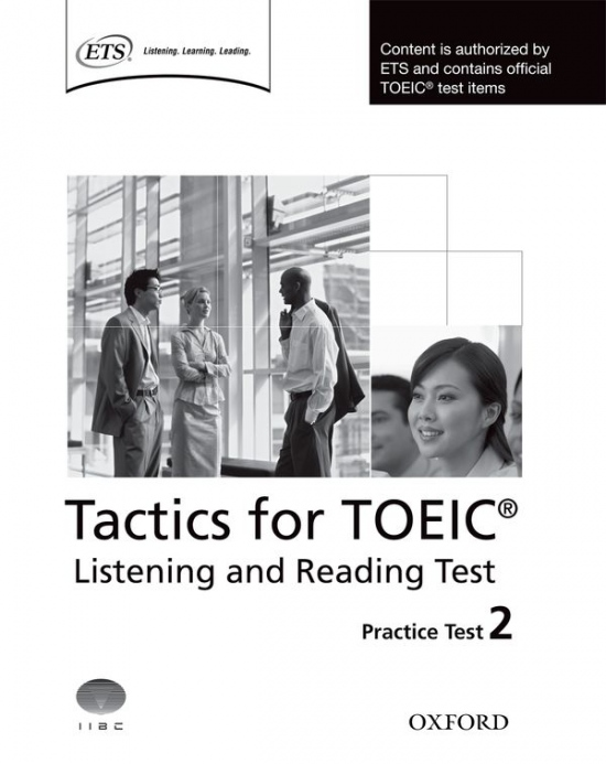 Tactics for TOEIC® Listening and Reading Practice Test 2