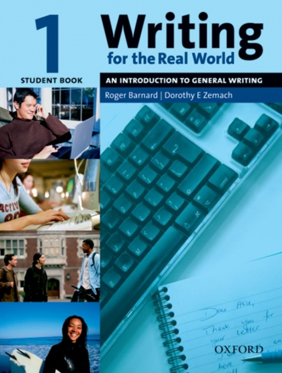 Writing for the Real World 1: An Introduction to Business Writing Student´s Book