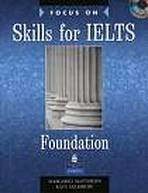 Focus on Skills for IELTS Foundation Level Book and Audio CDs (2)