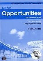NEW OPPORTUNITIES Pre-Intermediate POWERBOOK český + CD-ROM