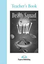 Graded Readers 4 Death Squad - Teacher´s Book
