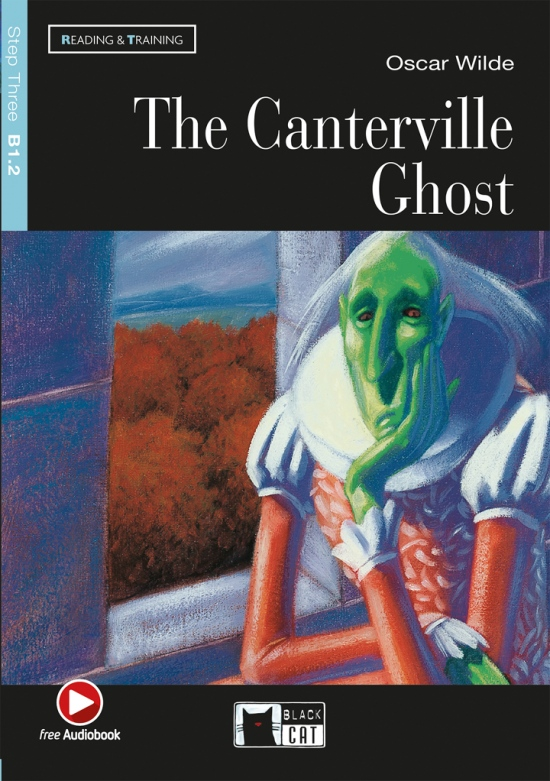 Black Cat CANTERVILLE GHOST + CD ( Reading a Training Level 3)