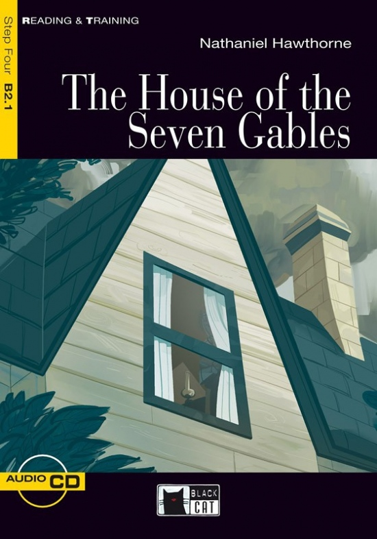 Black Cat The House of the Seven Gables + CD ( Reading a Training Level 4)