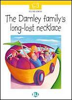 ELI READERS The Darnley Family´s Long-Lost Necklace + CD