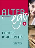 ALTER EGO 3 CAHIER D´ACTIVITES