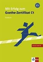 Mit Erfolg zum Goethe-Zertifikat C1. Übungsbuch + Audio CD