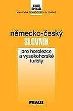 Slovník pro horolezce a vysokohorské turisty německo-český