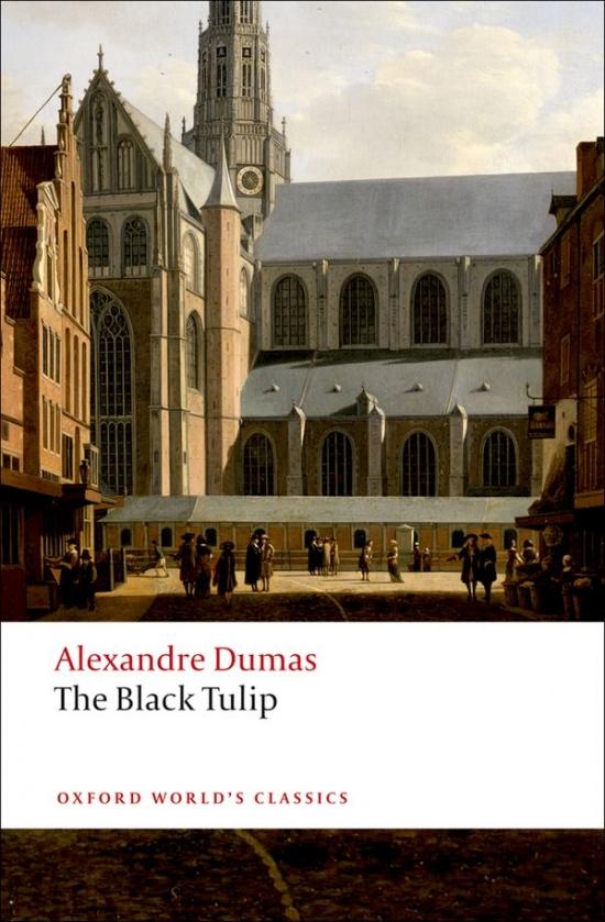 Oxford World´s Classics The Black Tulip
