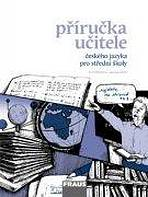 Český jazyk pro SŠ - Mluvnice, Komunikace a sloh PU
