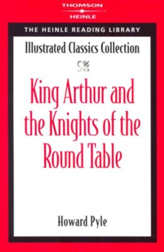 Heinle Reading Library: KING ARTHUR AND KNIGHTS ROUND TABLE
