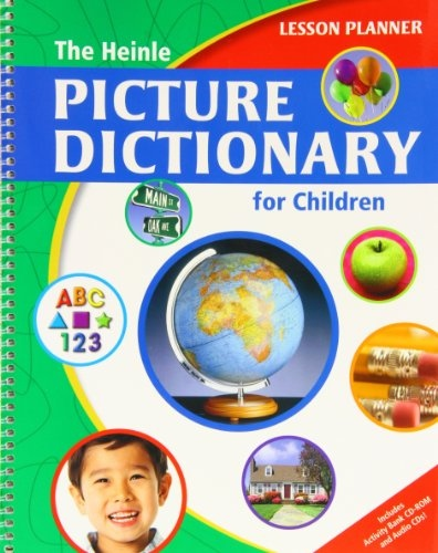 HEINLE PICTURE DICTIONARY FOR CHILDREN LESSON PLANNER + ACTIVITY BANK CD-ROM
