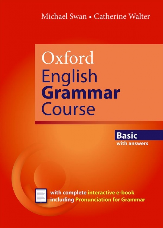 Oxford English Grammar Course Basic with Answers a CD-ROM