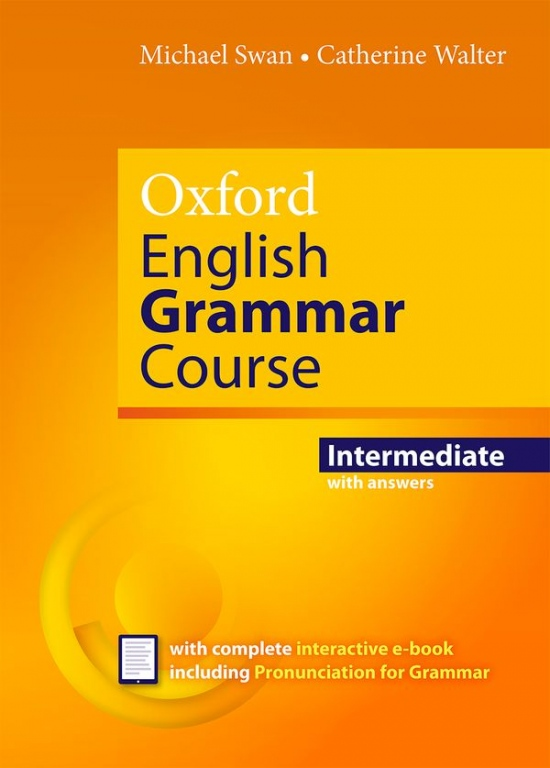 Oxford English Grammar Course Intermediate with Answers a CD-ROM