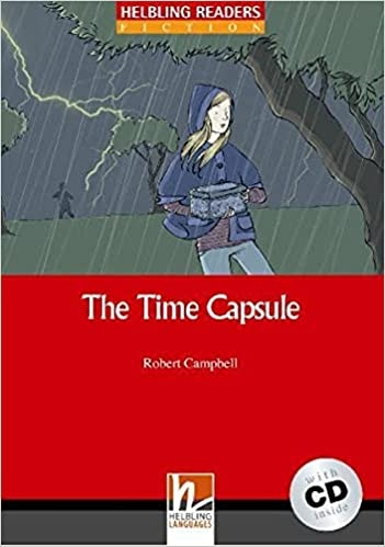 HELBLING READERS Red Series Level 2 The Time Capsule + Audio CD (Robert Campbell)