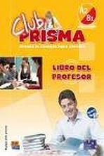 Club Prisma Intermedio A2/B1 Libro del profesor + CD