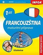 Francouzština 1 Maturitní příprava - učebnice