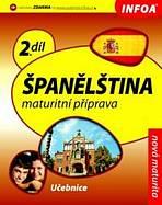 Španělština 2 Maturitní příprava - učebnice