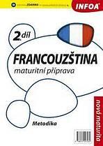 Francouzština 2 maturitní příprava - metodika
