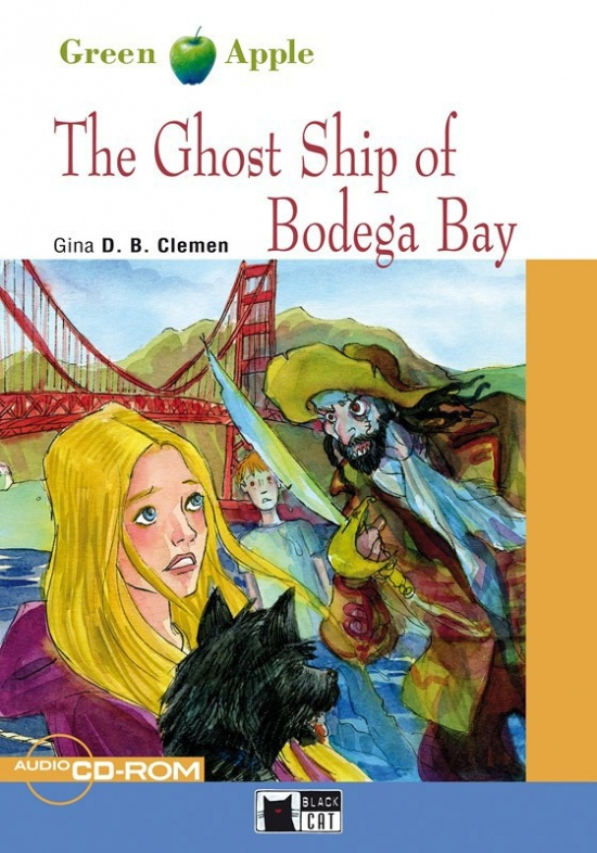 BLACK CAT READERS GREEN APPLE EDITION STARTER - THE GHOST SHIP OF BODEGA BAY + CD-ROM