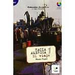 Colección Hacia América 1: El viaje
