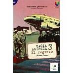 Colección Hacia América 3: El regreso