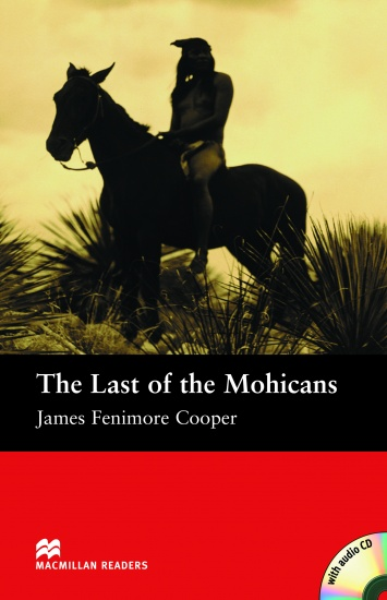 Macmillan Readers Beginner The Last of the Mohicans + CD