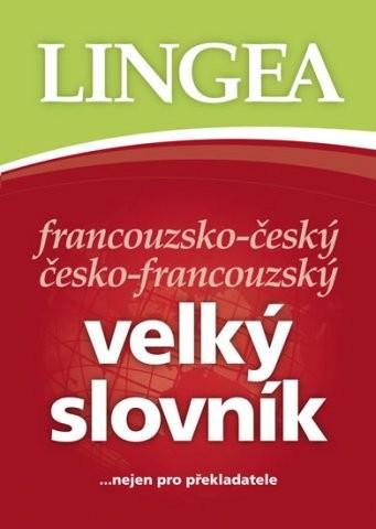 Francouzsko-český česko-francouzský velký slovník - Náhled učebnice
