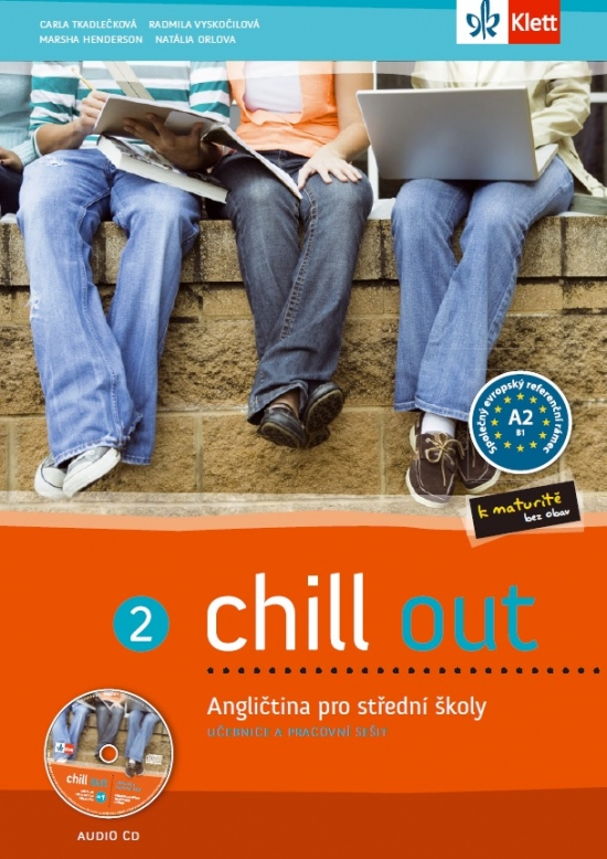 Chill out 2 učebnice + PS + CD MP3