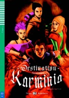 Teen Eli Readers 3 DESTINATION KARMINIA + CD
