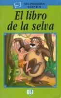 MIS PRIMEROS CUENTOS VERDE - El libro de la selva - Book + Audio CD