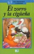MIS PRIMEROS CUENTOS VERDE - El zorro y la ciguena - Book + Audio CD