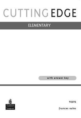 New Cutting Edge Elementary Tests + answer key