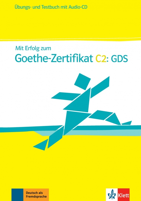 Mit Erfolg zum Goethe-Zertifikat C2. Übungsbuch/ Testbuch + Audio CD