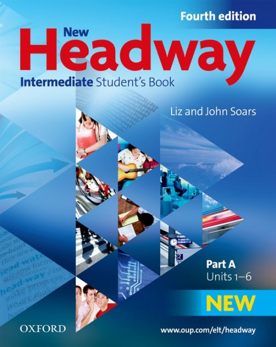 New Headway Intermediate (4th Edition) Student´s Book A