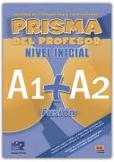 Prisma Fusión Inicial (A1+A2) Libro del profesor + CD