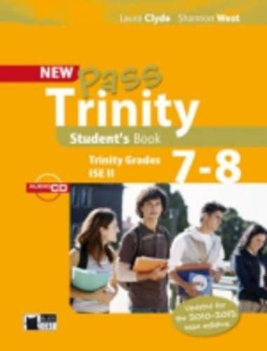 New Pass Trinity 7 - 8 and ISE II Student´s Book with Audio CD