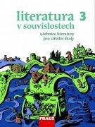 Literatura v souvislostech pro SŠ 3 /UČ + elektronická čítanka - Náhled učebnice
