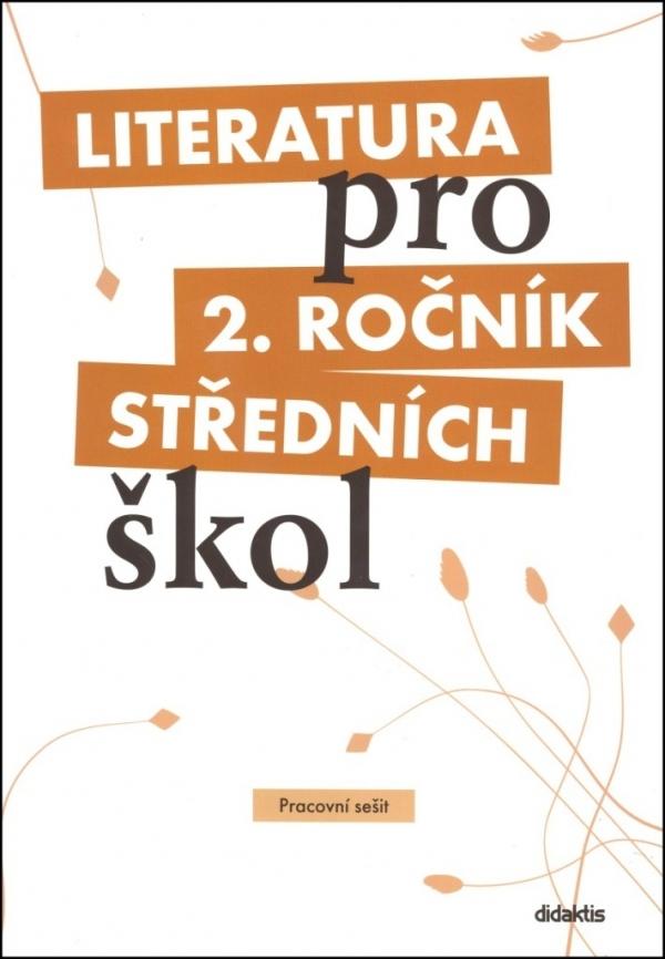 Literatura pro 2. ročník středních škol - pracovní sešit - Náhled učebnice