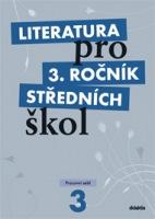 Literatura pro 3. ročník středních škol (pracovní sešit) - Náhled učebnice