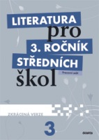 Literatura pro 3. ročník středních škol (pracovní sešit – zkrácená verze) - Náhled učebnice