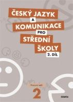 Český jazyk a komunikace pro střední školy 2 (pracovní sešit) - Náhled učebnice